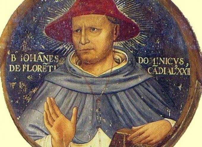 """Il Santo del giorno, 10 Giugno: S.Giovanni Bachini, detto """"Dominici"""", da Firenze, domenicano, grande della Chiesa del suo tempo"""