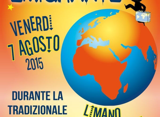 LIMANO: domani Festa dell' Emigrante