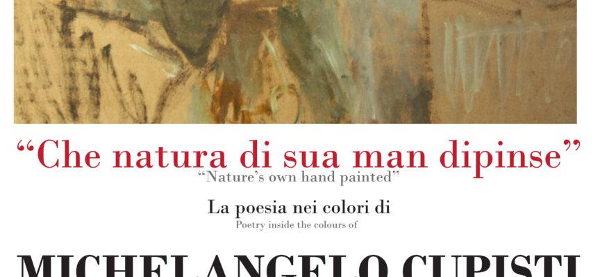 """""""La Poesia nei colori di Michelangelo Cupisti"""""""