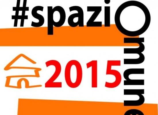 SPAZIOCOMUNE2015: PRESENTAZIONE DELLE IDEE PROGETTUALI DEI CITTADINI PER VALORIZZARE I BENI COMUNI