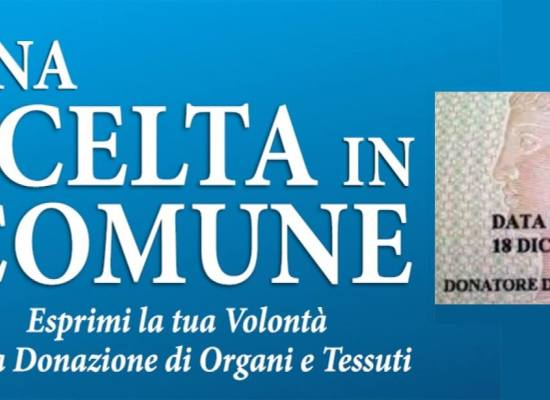 Venerdi 11 Dicembre ad Altopascio incontro sulla donazione di organi e   il consenso informato