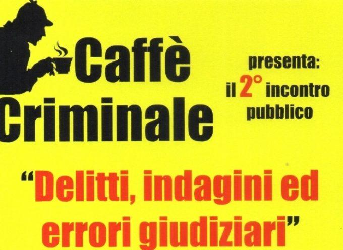 Caffè criminale , presso la libreria di viale margherita a lucca