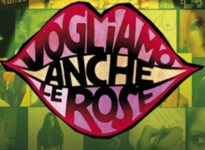 """Per CINEDONNA Barga – """"Vogliamo anche le rose"""""""