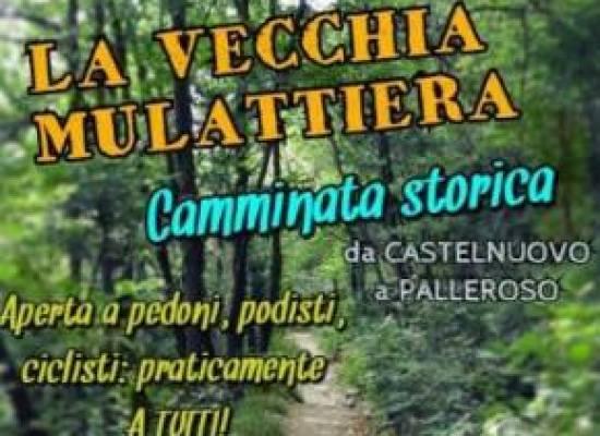 PASSEGGIATA STORICA SU LA VECCHIA MULATTIERA