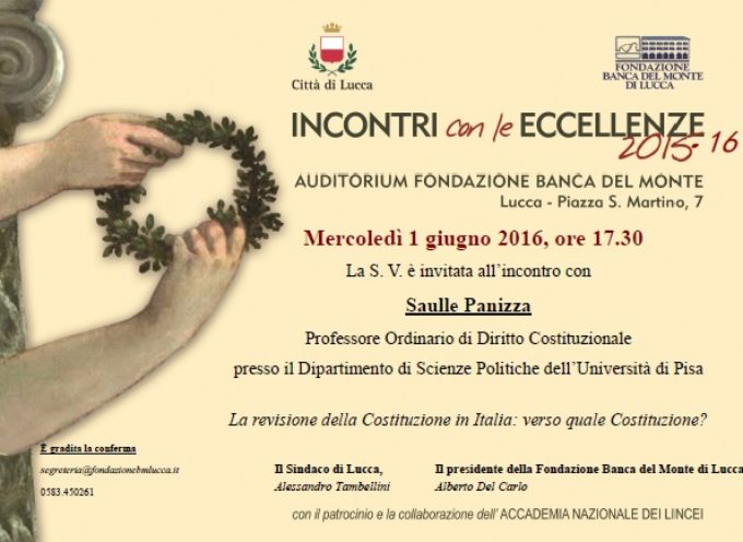LUCCA –  Incontri con le eccellenze il 1 giugno appuntamento dedicato alla Costituzione