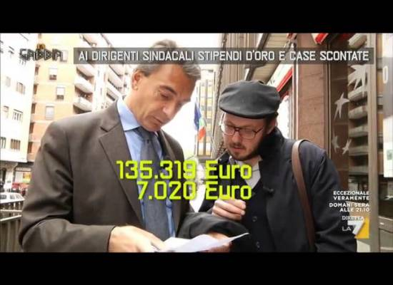 Ai dirigenti sindacali stipendi d'oro e case scontate[video]