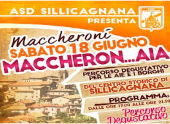 SILLICAGNANA –  SABATO 18 GIUGNO   MACCHERON…AIA_ 4° edizione