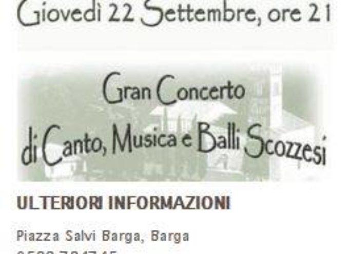 GRAN CONCERTO DI MUSICA E BALLI SCOZZESI  A BARGA