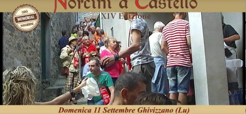 Domenica 11 Settembre 2016 a Ghivizzano c'è . . . Norcini a Castello