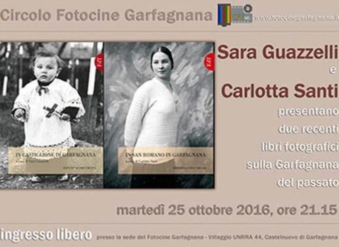 Due libri fotografici che raccontano Castiglione e San Romano Garfagnana saranno oggetto di un incontro del Foto Cine Garfagnana