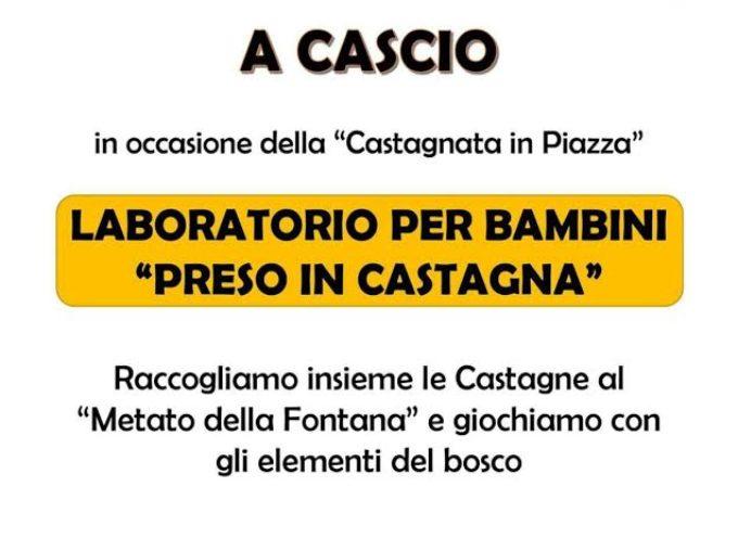 DOMENICA TUTTI A CASCIO PER LE CASTAGNE