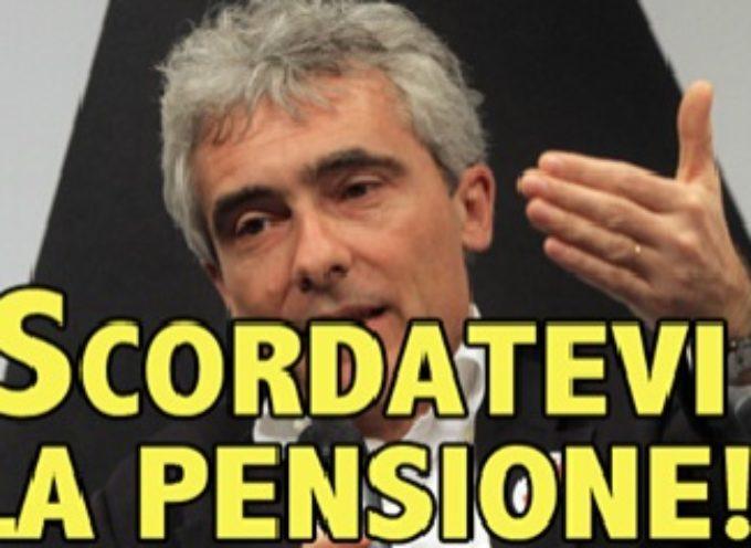 UFFICIALE: GIOVANI, SCORDATEVI LA PENSIONE!