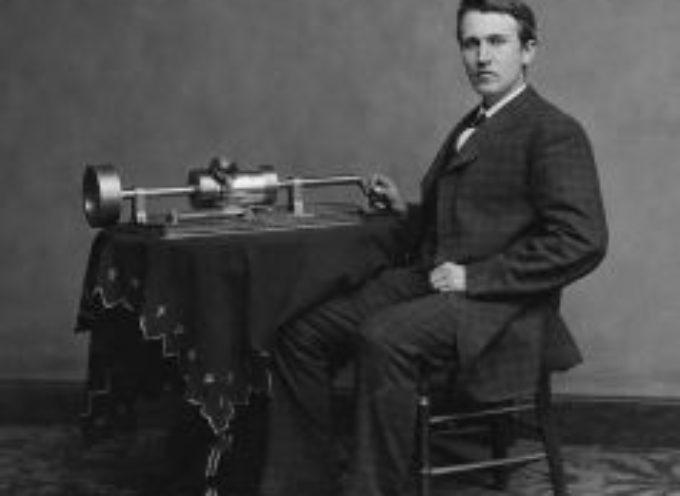 Accadde oggi – 6 Dicembre, Edison inventa il fonografo (1877) e la lampadina (1889)