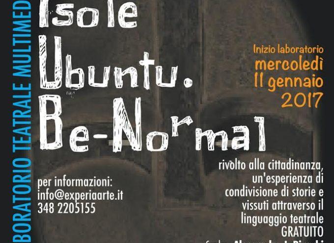 capannori – AL VIA MERCOLEDI' 11 GENNAIO IL LABORATORIO TEATRALE PER L'INTEGRAZIONE 'ISOLE UBUNTU. BE-NORMAL'