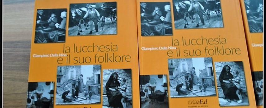"""""""LA LUCCHESIA E IL SUO FOLKLORE"""""""
