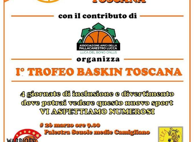 PRIMO TROFEO BASKIN TOSCANA.