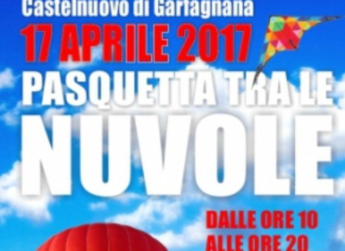 CASTELNUOVO DI GARFAGNANA – TORNA PASQUETTA TRA LE NUVOLE