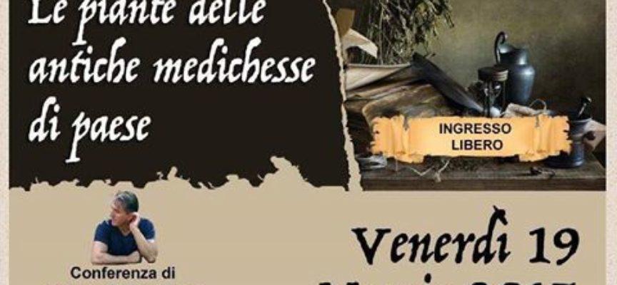 """Le piante delle antiche medichesse di paese"""" .. conferenza del Dottor Marco Pardini ."""