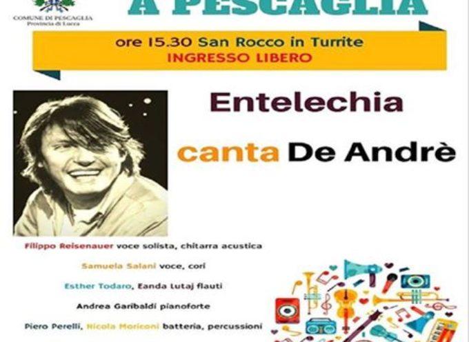 Rimandato al 2 giugno .. Primo maggio a Pescaglia: Entelechia canta De André ..