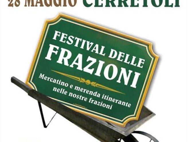 """Torna domenica 28 maggio dalle ore 14.30 il """"Festival delle Frazioni""""."""