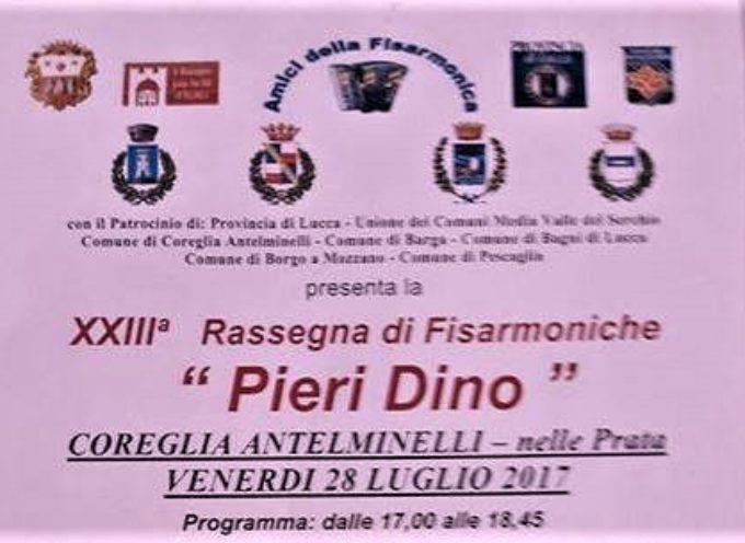 """XXVIIIª Rassegna di Fisarmoniche """"Pieri Dino""""  a Coreglia Antelminelli   venerdi 28 luglio"""