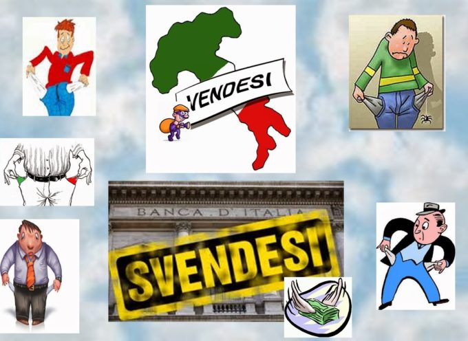 BANCHE, POLITICI, IMPRESE CORROTTE: STANNO SVENDENDO L'ITALIA