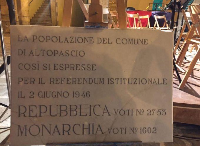 ALTOPASCIO RITROVA LA LAPIDE CHE COMMEMORA LA REPUBBLICA ITALIANA