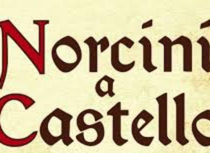 Domenica 10 settembre 2017 torna . . . XV° Ediz. di NORCINI A CASTELLO