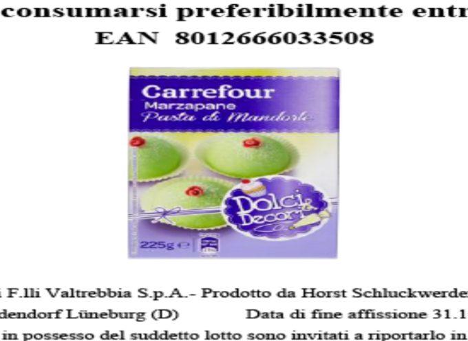 """Richiamo prodotto a marchio Carrefour: """"MARZAPANE pasta di mandorle."""""""