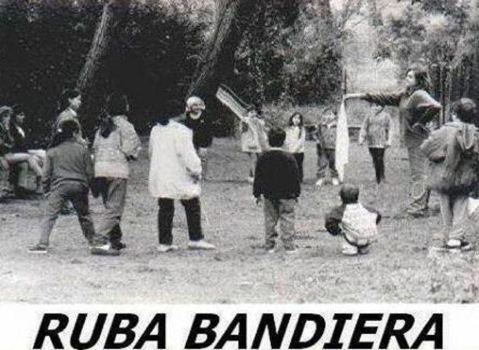 CHI RICORDA QUESTO GIOCO IL RUBA BANDIERA O BANDIERINA