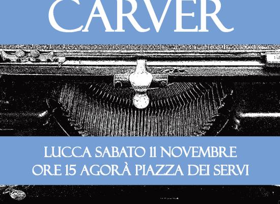 Il Carver sceglie Lucca per la quindicesima edizione del premio
