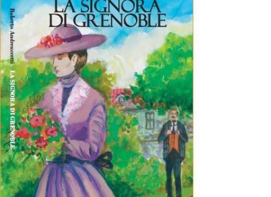 PRESENTAZIONE DEL LIBRO La Signora di Grenoble  A  Tempagnano, Borgo a Mozzano