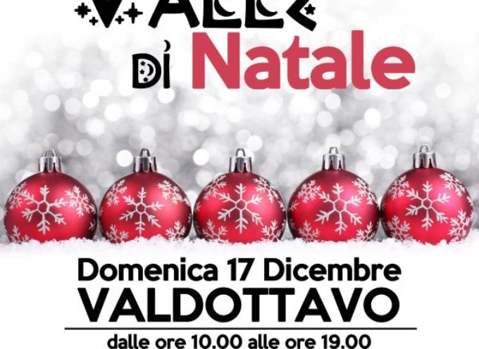 Mercatini di Natale a Valdottavo, Borgo a Mozzano domenica 17