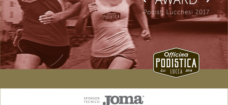 2° LAMM Runner Award  OFFICINA PODISTICA LUCCA premia gli atleti del podismo lucchese per l'anno 2017