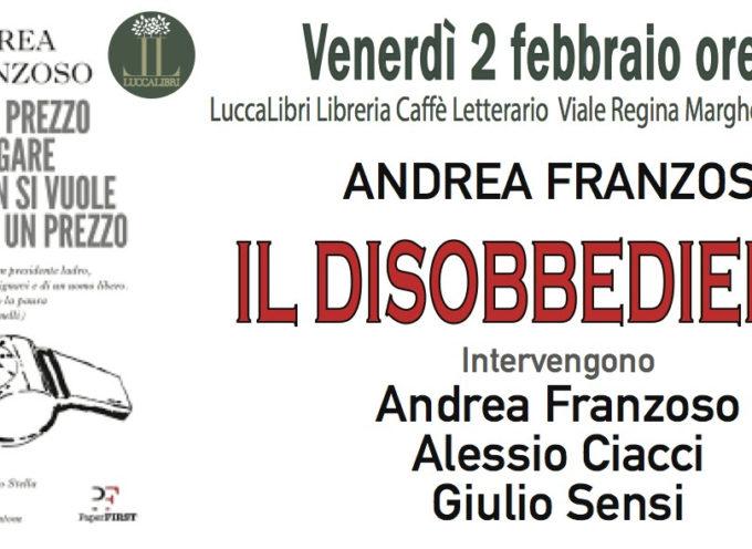 """Andrea Franzoso presenterà il suo libro """"IL DISOBBEDIENTE"""","""