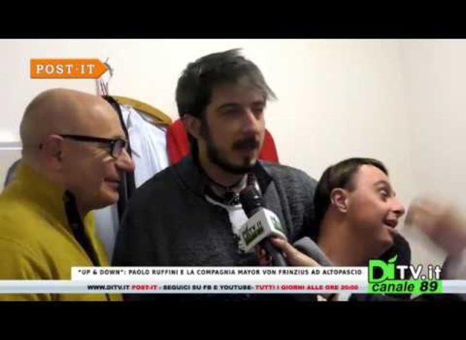 """– Speciale intervista """"Up & Down"""" con Paolo Ruffini[video]"""