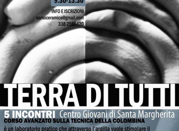 'TERRA DI TUTTI': UN CORSO AVANZATO GRATUITO DI CERAMICA AL CENTRO GIOVANI DI SANTA MARGHERITA