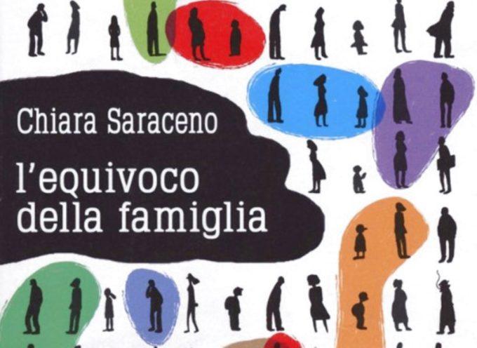 """Domani Chiara Saraceno presenta il libro """"L'equivoco di famiglia"""""""