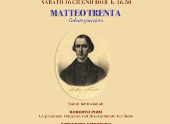 "Giornata di Studio ""L'Abate Matteo Trenta"", a  Monti di Villa, Bagni di Lucca"