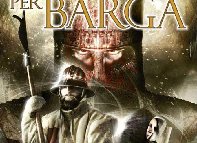 'La Battaglia per Barga'    16 – 17 Giugno 2018