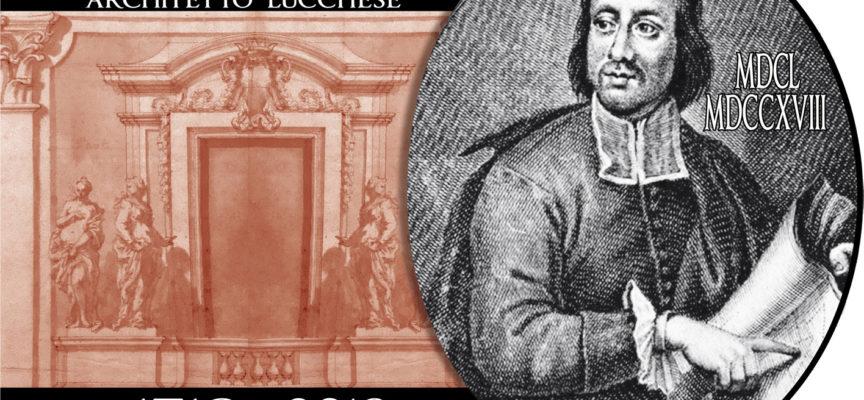 Lucca ricorda il suo figlio Don Domenico Martinelli e l'architettura barocca