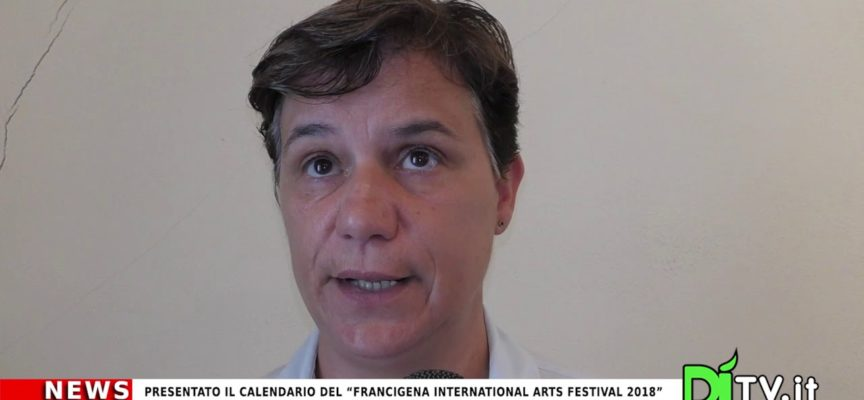 "Presentato il calendario del ""Francigena International Arts Festival 2018"""