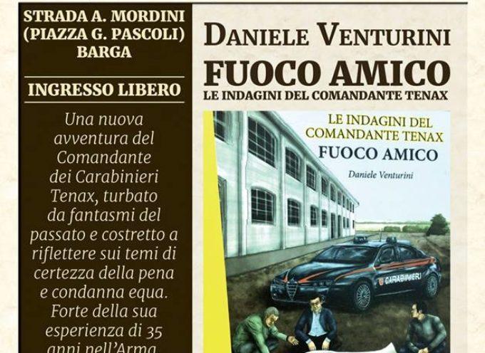 FUOCO AMICO IL NUOVO LIBRO DI DANIELE VENTURINI,