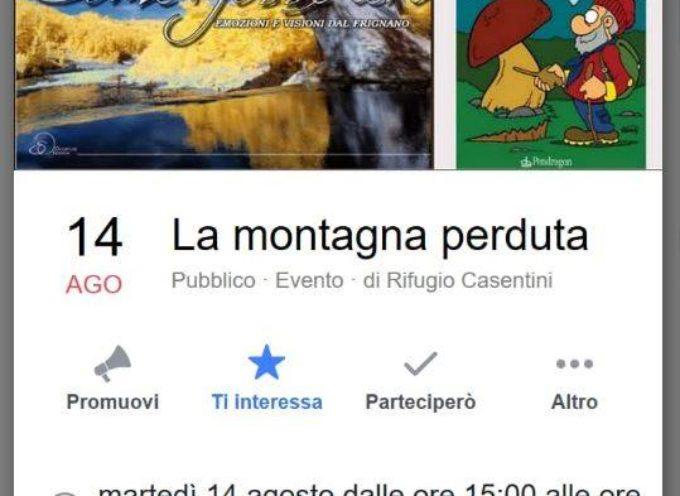 La Montagna Perduta: riflessioni sulla consapevolezza del vivere le terre alte, al  Rifugio Casentini