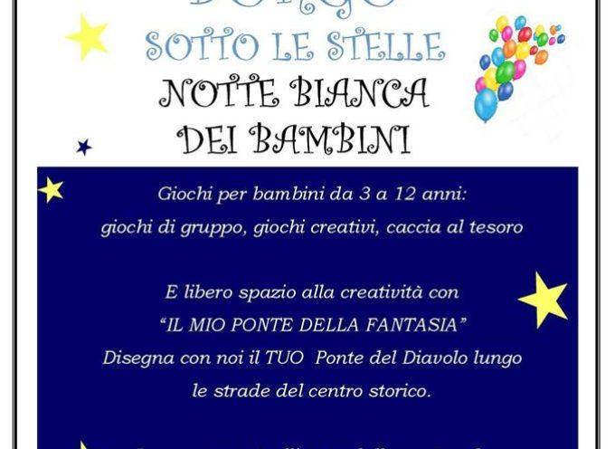 Notte Bianca dei Bambini, a  Borgo a Mozzano