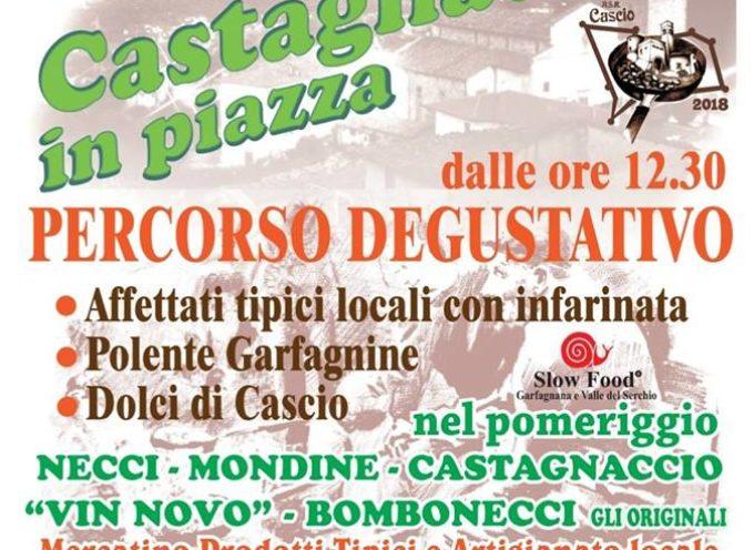 CASTAGNATA IN PIAZZA –  A CASCIO DOMENICA 7 OTTOBRE