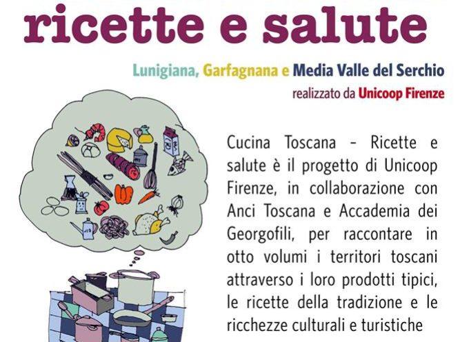 Cucina Toscana: ricette e salute, a  Bagni di Lucca