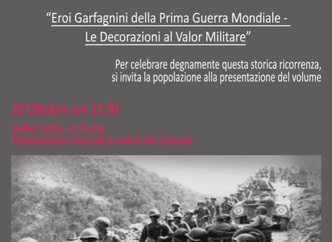 """""""Eroi Garfagnini della Prima Guerra Mondiale"""