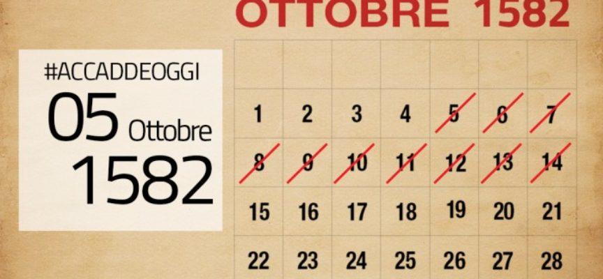 Accadde oggi, 5 Ottobre: 1582, in quel giorno non accadde niente, perché è un giorno inesistente!!
