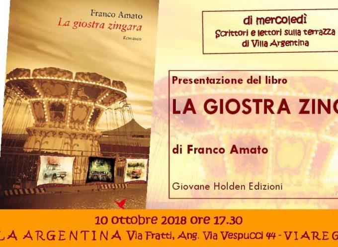"""A Villa Argentina mercoledì 10 ottobre si presenta  il romanzo """"La giostra zingara"""" di Franco Amato"""